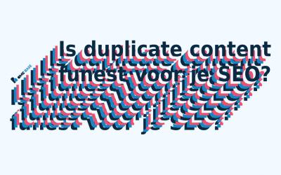 Is duplicate content funest voor je SEO?